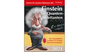 EINSTEIN FÜR QUANTEN-DILETTANTEN 2021