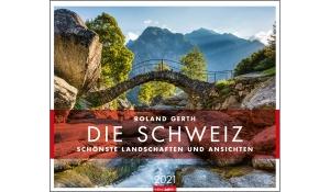 DIE SCHWEIZ - SCHÖNSTE LANDSCHAFTEN UND ANSICHTEN 2021