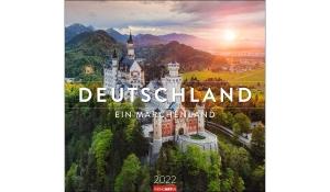 DEUTSCHLAND - EIN MÄRCHENLAND 2022